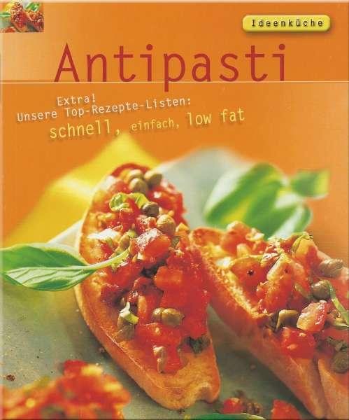 Ideenküche - Antipasti - schnell, einfach, low fat