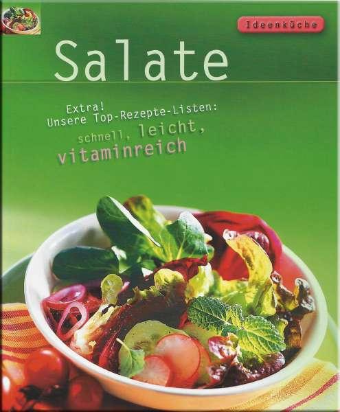 Ideenküche - Salate - schnell, leicht, vitaminreich