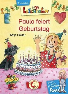 Lesepiraten – Meine beste Freundin Paula: Paula feiert Geburtstag