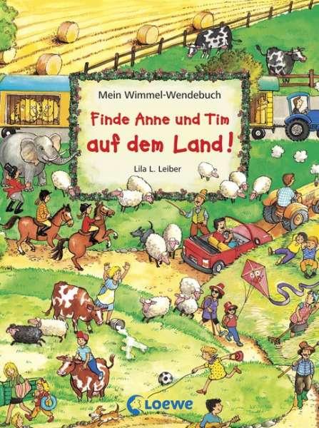 Mein Wimmel-Wendebuch – Finde Anne und Tim auf dem Land! und in der Stadt!