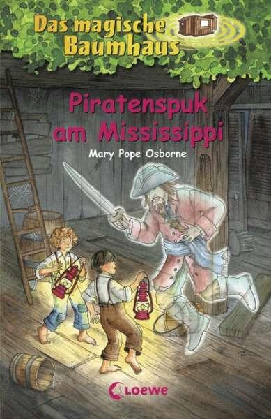 Das magische Baumhaus – Piratenspuk am Mississipp